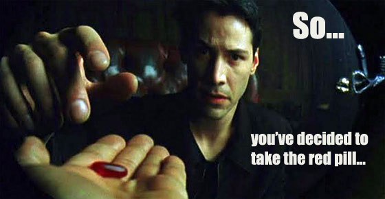 take-the-red-pill