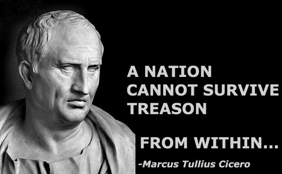 A Nation Cannot Survive Treason From Within