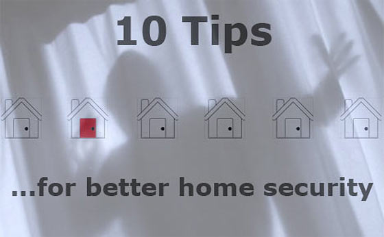 10 Tips For Better Home Security