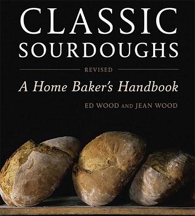 Classic Sourdoughs Handbook