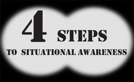 4 Steps To Situational Awareness