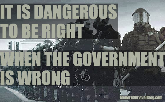 it-is-dangerous-to-be-right-when-the-government-is-wrong