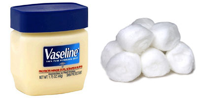 Vaseline and Cotton Balls
