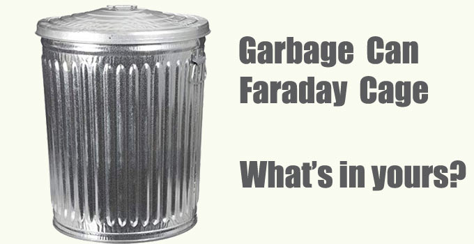 Faraday cage garbage can